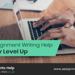 Online Assignment Writing Help: Efficiency Level Up