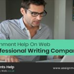 Avail Assignment Help On Web From Professional Writing Company