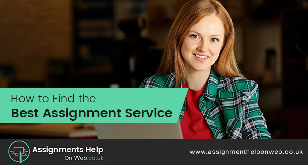 How to Find the Best Assignment Service