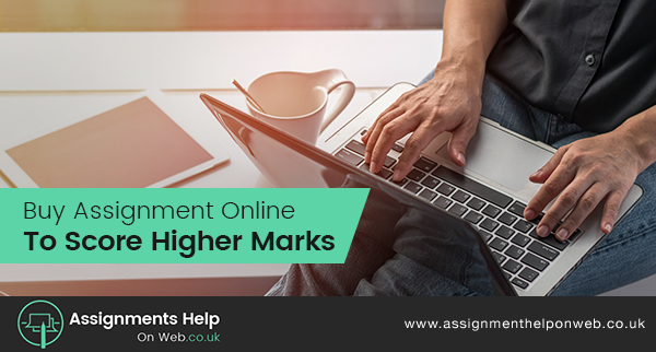 Buy Assignment Online To Score Higher Marks