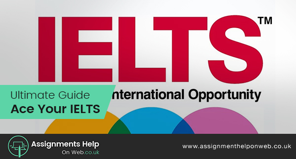 Ultimate Guide: Ace Your IELTS